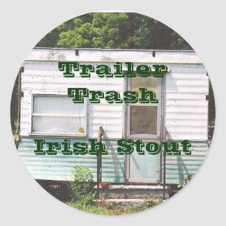 Picture 001, DSCN0164, Trailer TrashIrish Stout Classic Round Sticker