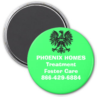 Picture 001, PHOENIX HOMESTreatmentFoster Care8... 3 Inch Round Magnet