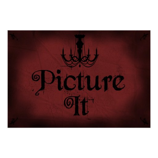 Picture It Posters