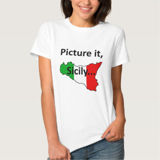Picture it, Sicily Girls T-Shirt