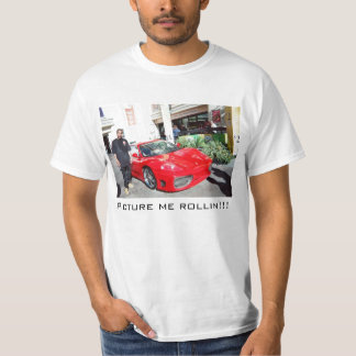 Picture me rollin' shirt