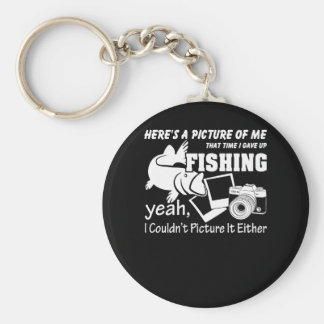 Picture Me That Time I Gave Up Fishing Keychain