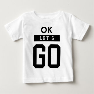 picture ok let's go baby T-Shirt