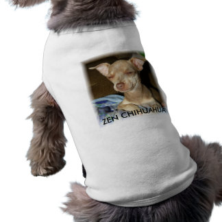 Picture or Video 2333, ZEN CHIHUAHUA Doggie T-shirt