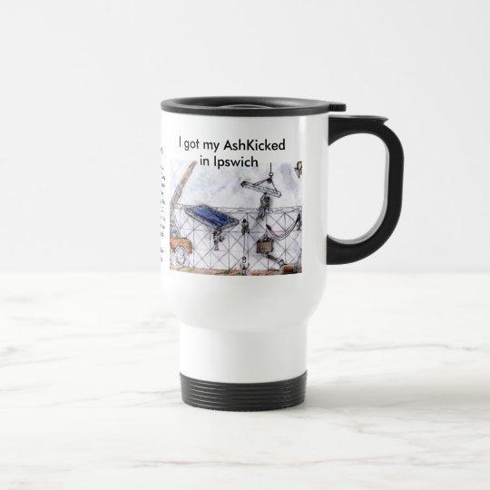 PictureIpswitch.jpg-4, I got my AshKicked in Ip... Travel Mug