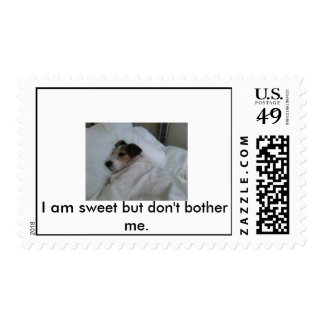 pictures, I am sweet but don't bother me. Stamp
