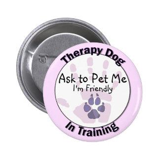 Pida acariciarme botón del perro de la terapia pin redondo de 2 pulgadas
