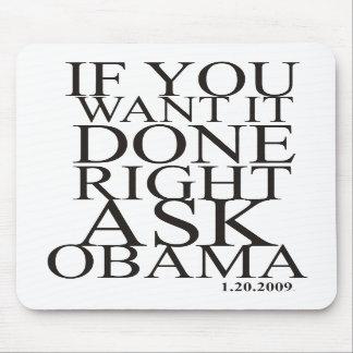 Pida el cojín de ratón de Obama Tapete De Raton