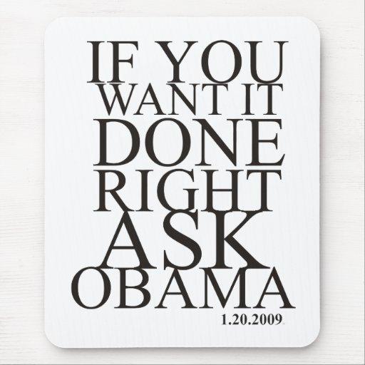 Pida el cojín de ratón de Obama Alfombrilla De Ratón