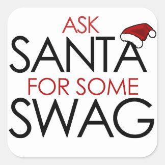 Pida Santa algún SWAG Pegatinas