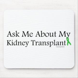 Pídame el riñón alfombrillas de ratón