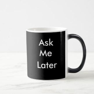 Pídame la taza de café posterior