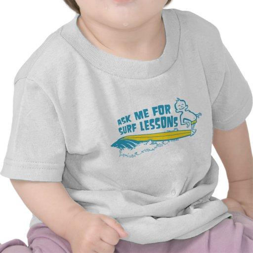 ¡Pídame lecciones de la resaca! Camiseta de la agu