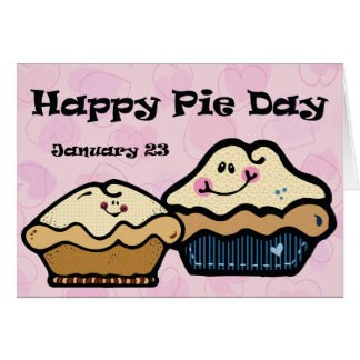 Pie Day January 23rd Card