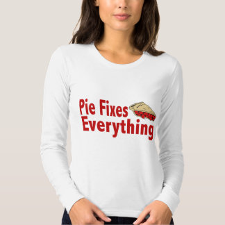 Pie Fixes Everything T-Shirt