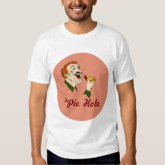 Pie Hole T Shirt