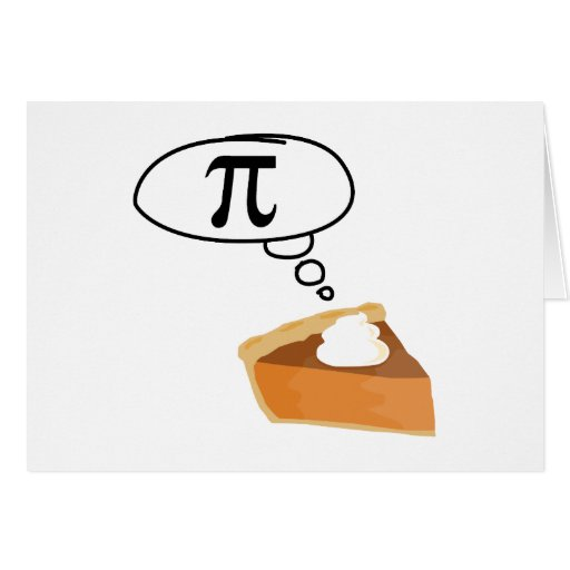 Pie Thinking of Pi Greeting Cards