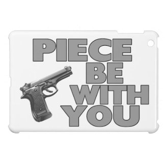 Piece Be With You Case For The iPad Mini