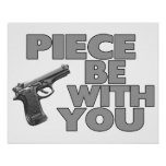 Piece Be With You Print