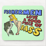 Piece Of Bass Fishing T-shirts and Gifts Mouse Pads