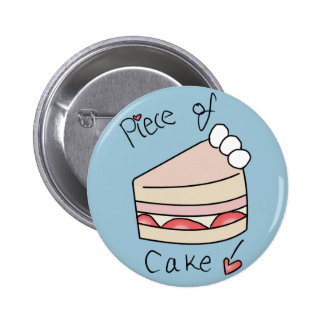 Piece of cake - Blue Pinback Button