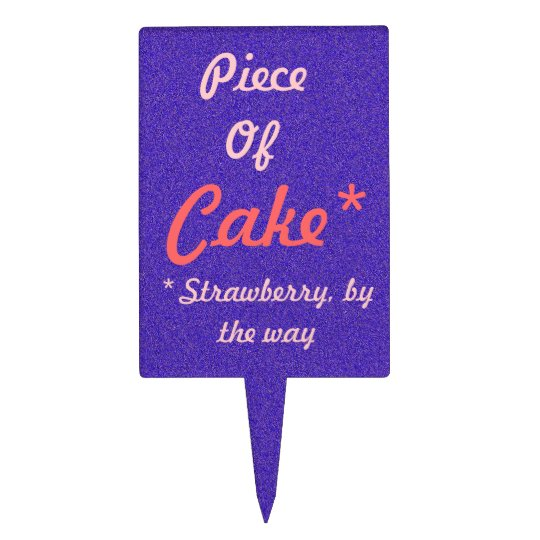 Piece of Cake Flavor Cake Topper