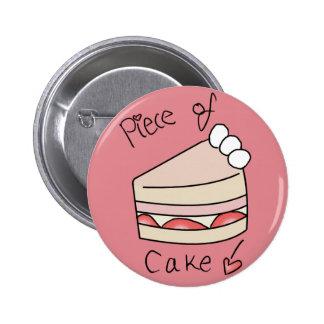Piece of cake - Pink Pinback Button
