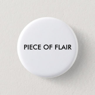 PIECE OF FLAIR Button