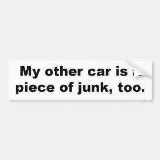 Piece of Junk Car Bumper Sticker