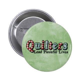 Pieceful Life Pinback Button