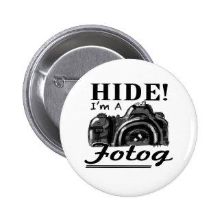 ¡PIEL! Soy un botón de Fotog Pin Redondo De 2 Pulgadas