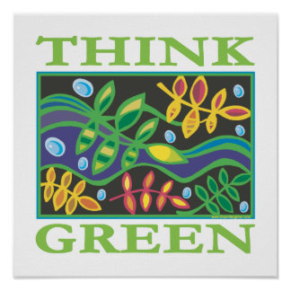 Piense ambiental verde posters