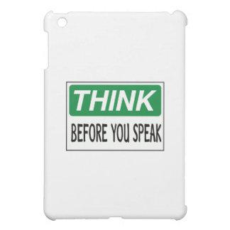 Piense antes de que usted hable