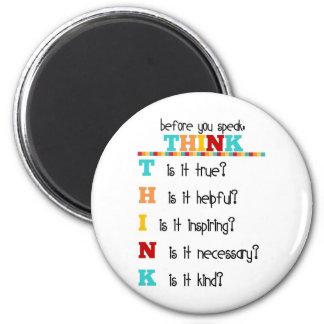 Piense antes de que usted hable imán redondo 5 cm