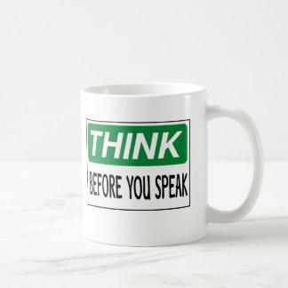 Piense antes de que usted hable la taza de café