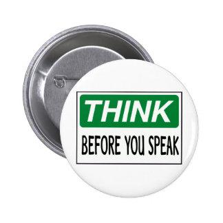 Piense antes de que usted hable pin