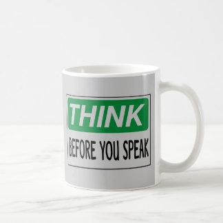 Piense antes de que usted hable tazas