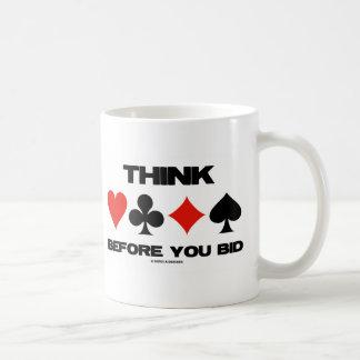 Piense antes de que usted hiciera una oferta (puen taza de café