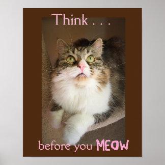 Piense antes de que usted Meow (impresión del Póster