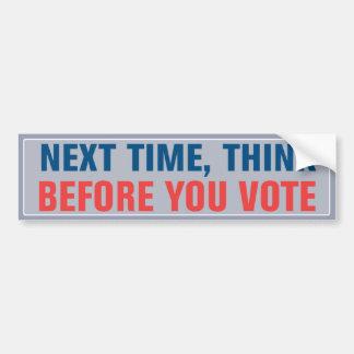 Piense antes de que usted vote a la pegatina para pegatina de parachoque