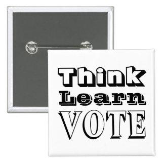 Piense, aprenda, vote pins