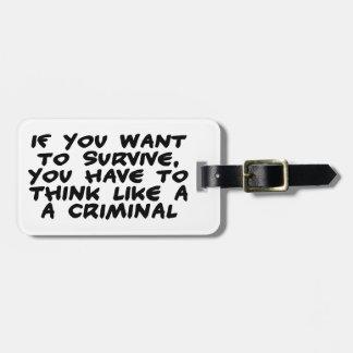 Piense como un criminal etiquetas bolsa