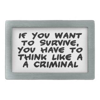 Piense como un criminal hebilla cinturon rectangular