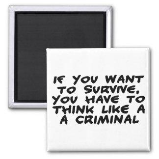 Piense como un criminal imán de nevera