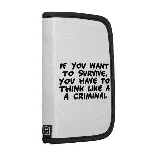 Piense como un criminal organizador