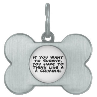 Piense como un criminal placas mascota