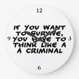 Piense como un criminal reloj redondo grande