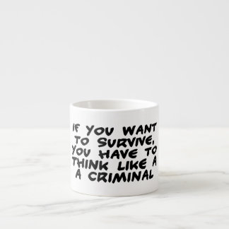Piense como un criminal taza espresso