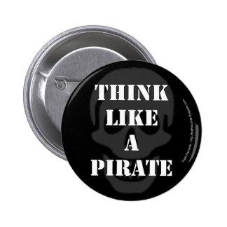 Piense como un pirata pin redondo de 2 pulgadas