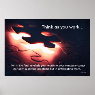 Piense como usted trabaja poster